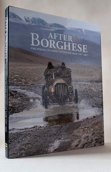 After Borghese - The Peking To Paris Centenary (Jonathan Green)