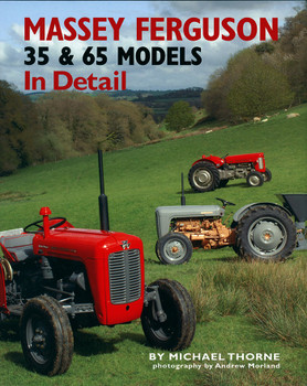 Massey-Ferguson 35 and 65 Models In Detail (9781906133535)