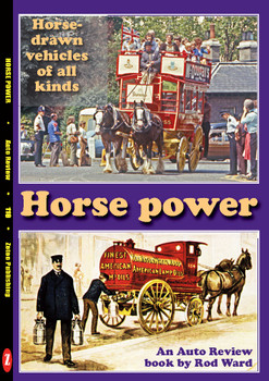 Horse Power - Horse- drawn vehicles of all kinds An Auto Review Book by Rod Ward (Auto Review No.116) (9781854821143)