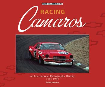 Racing Camaros - An International Photographic History 1966-1986 (Steve Holmes) (9781787115125)