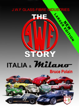 The JWF Story - Italia & Milano - New Larger Edition (Signed by Bruce Polain)