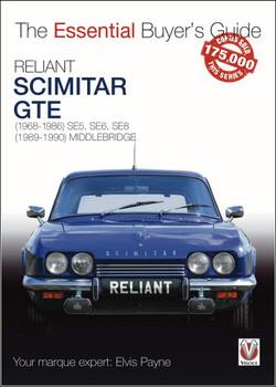 Reliant Scimitar GTE: (1968-1990) - The Essential Buyer's Guide (9781787113084)