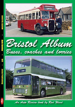 Bristol Album - Buses, Coaches and Lorries (Auto Review Album Number 169) (9781854821686)