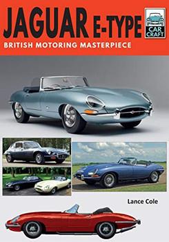 Jaguar E-Type - British Motoring Masterpiece (Car Craft, Lance Cole) (9781526756848)