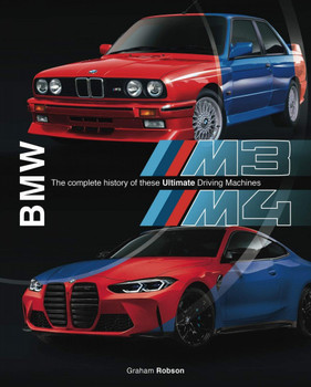 BMW M3 & M4 - The complete history of these ultimate driving machines (Graham Robson) (9781787115798)