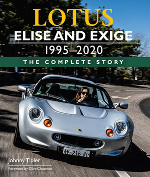 Lotus Elise and Exige 1995-2020 : The Complete Story