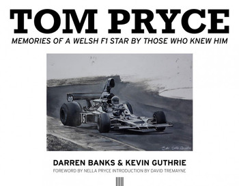 Tom Pryce - Memories Of A Welsh Star By Those Who Knew Him (Darren Banks, Kevin Guthrie) (9780957645073)