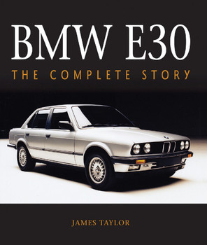 BMW E30 - The Complete Story (James Taylor) (9781785008726)
