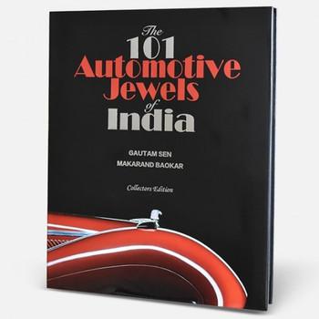 101 Automotive Jewels Of India - Collector's Edition (Gautam Sen & Makarand Baokar)