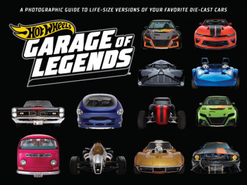 Hot Wheels - Garage of Legends (Weldon Owen) (9781681887050)