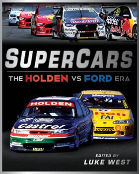 Supercars - The Holden vs Ford Era (Luke West) (9781925946994)