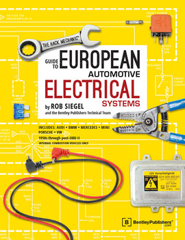 The Hack Mechanic Guide to European Automotive Electrical Systems (9780837617510)