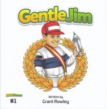 Little Heroes #1 - Gentle Jim (Grant Rowley) (9780645188530)
