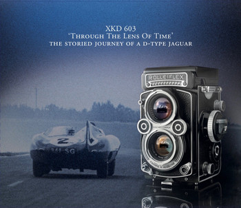 XKD 603 - Through The Lens Of Time - The Storied Journey of A D-Type Jaguar (Clive Beecham)