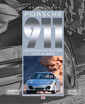 Porsche 911 - The Definitive History 1997 to 2005 (9781845848972)