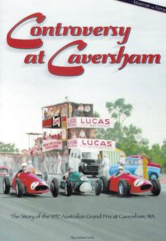 Controversy at Caversham - The Story of the 1957 Australian Grand Prix at Caversham WA (Graeme Cocks) (9780975794456)