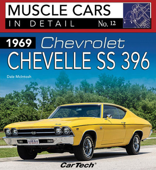1969 Chevrolet Chevelle SS 396: Muscle Cars In Detail No. 12 (Dale McIntosh) (9781613255513)