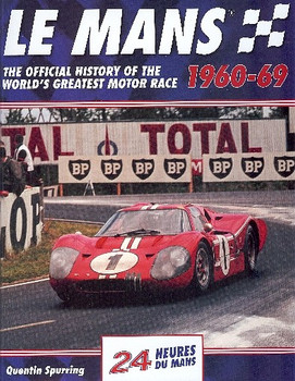 Le Mans 24 Hours 1960-69 - The Photographic History (Quentin Spurring)