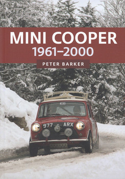 Mini Cooper - 1961-2000 (Peter Barker)