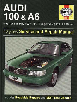 Audi 100 and A6 Petrol and Diesel 1991 - 1997 Workshop Manual