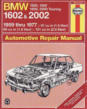 BMW 1500, 1502, 1600, 2000 Touring, 1602 and 2002 Workshop Manual