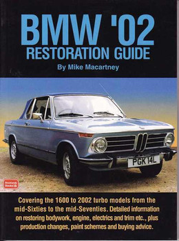BMW 02 (1600 to 2002) Restoration Guide