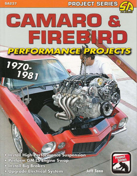 Camaro & Firebird 1970-1981 Performance Projects