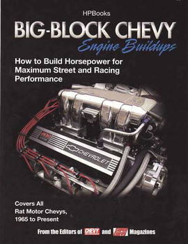 Big-Block Chevy Engine Buildups