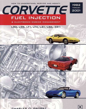 Corvette Fuel Injection and Electronic Engine Management 1982 - 2001