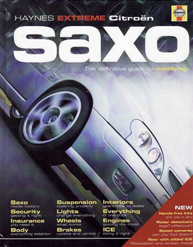 Haynes Extreme Citroen Saxo: The Definitive Guide to Modifying (2nd Edition)