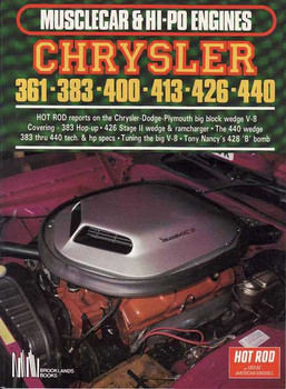 Chrysler 361-383-400-413-426-440 - Musclecar & HI-PO Engines