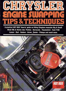 Chrysler Engine Swapping Tips & Techniques