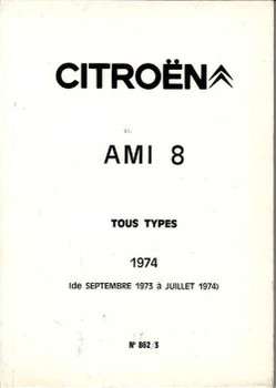 Citroen AMi 8 Tous Types 1973 - 1974 Workshop Manual