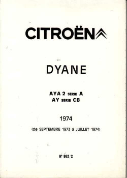 Citroen Dyane AYA 2 Serie A, AY Serie CB 1973 - 1974 Workshop Manual
