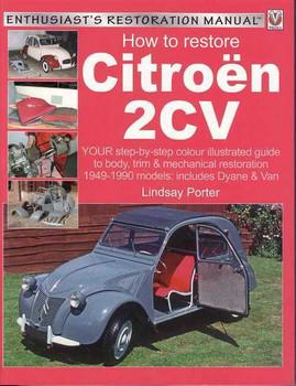 How to Restore Citroen 2CV - Enthusiast's Restoration Manual