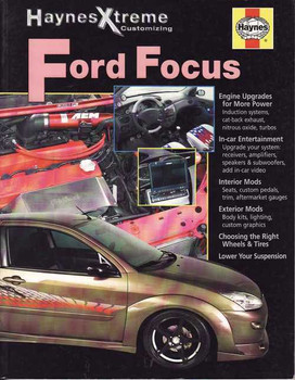 Ford Focus (Haynes Xtreme Customizing)