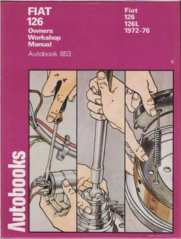 Fiat 126, 126L 1972 - 1976 Workshop Manual
