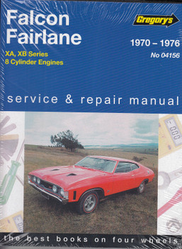 Ford Falcon Fairlane XA / XB 1970 - 1976 8 Cylinder Workshop Manual (9780855661878)