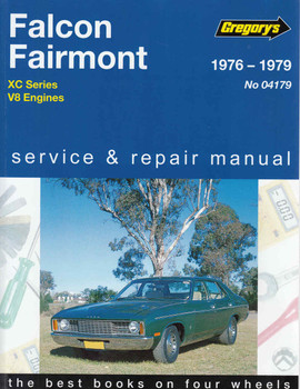 Ford Falcon Fairmont XC 8 Cylinder 1976 - 1979 Workshop Manual (9780855664572) (front)