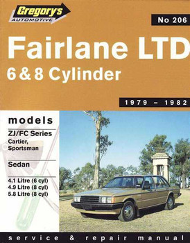 Ford Fairlane LTD 6 and 8 cylinder 1979 - 1982 Workshop Manual