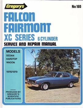 Ford Falcon, Fairmont XC Series 1976 - 1979 Workshop Manual