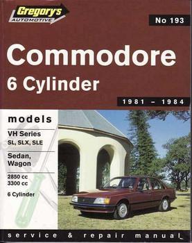 Holden Commodore VH Series SL, SLX, SLE 6 Cylinder 1981 - 1984 Workshop Manual
