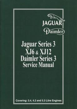 Jaguar Series 3 XJ6  & XJ12 Daimler Series 3 Service Manual (3.4, 4.2, 5.3 Litre Engines)