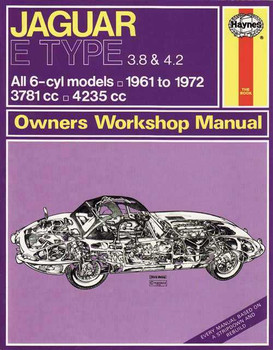 Jaguar E Type 3.8 & 4.2 1961 - 1972 Workshop Manual