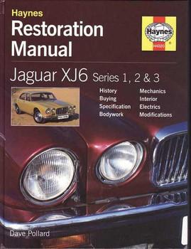Jaguar XJ6 Series 1, 2 & 3 Restoration Manual