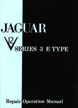 Jaguar V12 Series 3 E Type Workshop Manual