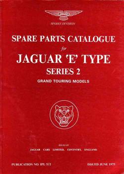 Jaguar E Type Series 2 GT Models Spare Parts Catalogue