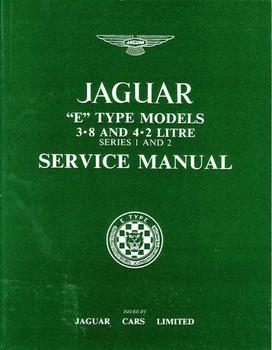 Jaguar E Type Models 3.8 And 4.2 Litre Series 1, 2 Workshop Manual