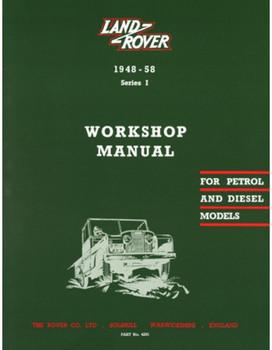 Land Rover Series 1 1948 - 1958 Workshop Manual