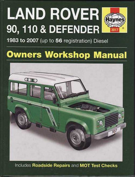 Land Rover 90, 110 & Defender Diesel 1983 - 2007 Workshop Manual